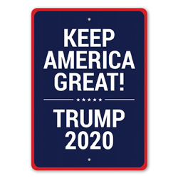 Keep America Great Trump Sign