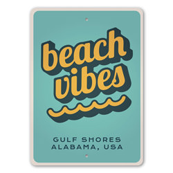 Beach Vibes - Beach House Sign