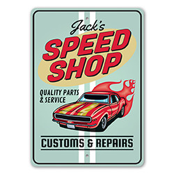 Speed Shop - Customs and Repairs Sign