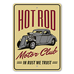 Hot Rod Motor Club - In Rust We Trust Garage Sign