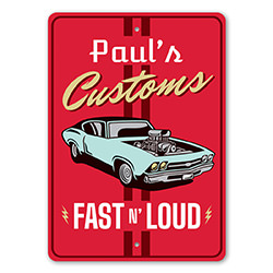 Fast and Loud Customs Speed Shop Sign