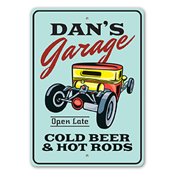 Cold Beer and Hot Rods Garage Sign