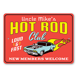 Hot Rod Club - New Members Welcome Sign