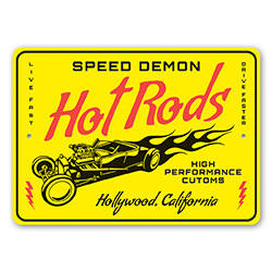 Speed Demon Hot Rods High Performace Customs Sign