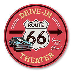 Route 66 Drive-In Theater This Way Sign
