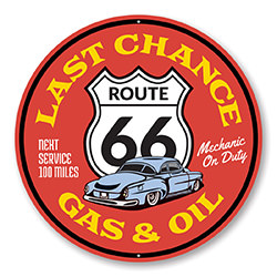 Last Chance Gas and Oil on Route 66 Sign