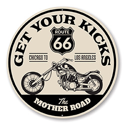 Get Your Kicks The Mother Road Route 66 Sign