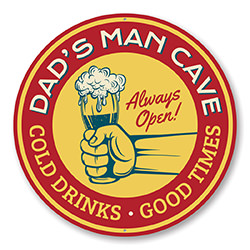 Man Cave Cold Drinks Good Times Sign