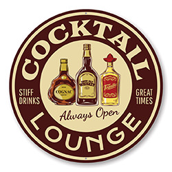 Cocktail Lounge Always Open Sign