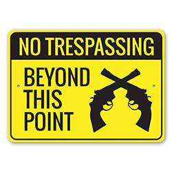 No Trespassing Beyond this Point 2nd Amendment Sign