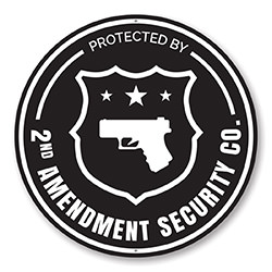 Protected by 2nd Amendment Security Co. Sign