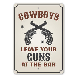 Cowboys Leave Your Guns at the Bar, Party Barn Sign, Cowboy Guns, Cowboy Bar, Old Western, Cowboy Life