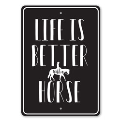 Life is Better with a Horse, Horse Lover Gift, Ranch Sign, Old Western, Cowboy Life, Barn Decor