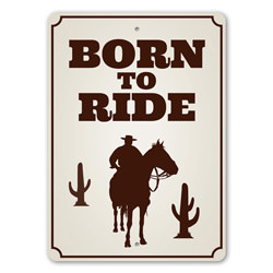 Born to Ride, Equestrian Gift Sign, Ranch Sign, Old Western, Cowboy Life, Barn Decor, Country House