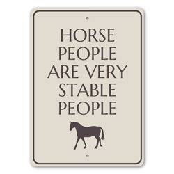 Horse People Are Very Stable People, Horse Stable Sign, Old Western, Country Life, Barn Decor