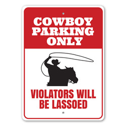 Cowboys Parking, Cowboy Gift, Horse Rider Reserved Sign, Old Western, Country Life