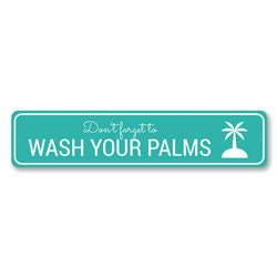 Wash Your Palms - Beach Lover Gift Sign, Beach House Decor