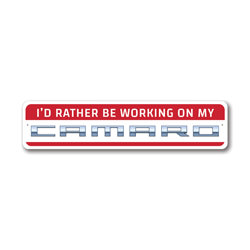 I'd Rather Be Working on My Camaro Garage Wall Decor, Mechanic Sign, Sign, Popular Car Sign