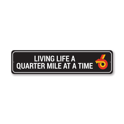 Living Life Quarter at a Time Buick Sign, Decorative Garage Wall Decor, Sign, Popular Car Sign