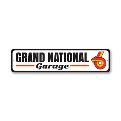 Grand National Garage, Decorative Garage Wall Decor, Sign, Popular Car Sign