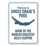 Home of The Greatest Belly Flopper, Custom Pool Sign, Decorative Pool Sign