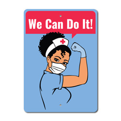 We Can Do It Nurse Sign, Support Health Workers Sign, Frontliner Appreciation Sign