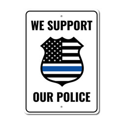 Police Support Sign, Frontliner Appreciation Sign, Salute to Officers Sign