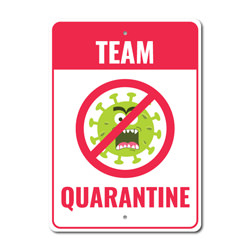 Quarantine Sign, NO to Virus Sign, Stay at Home Reminder Sign