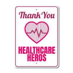 Healthcare Heros Sign, Salute to Frontliners Sign, Appreciation Gift Sign