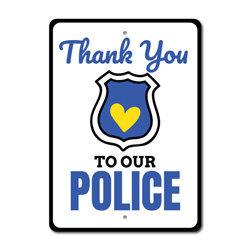 Police Thank You Sign, Appreciation Gift Sign, Salute to Frontliners Sign