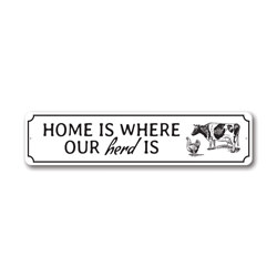 Home is Where Our Herd is Sign, Decorative Family Sign, Farm Aluminum Sign