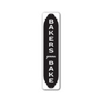 Bakers Gonna Bake Sign, Baker Gift Decorative Sign, Bakery Aluminum Sign