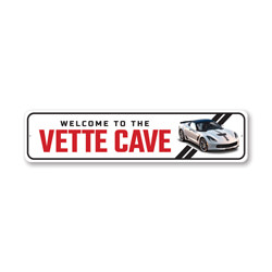 Welcome To The Vette Cave Chevy Corvette Sign, Decorative Garage Sign, Novelty Car Sign