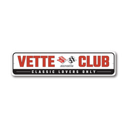 Vette Club Classic Lovers Only Chevy Corvette Sign, Decorative Garage Sign, Novelty Car Sign