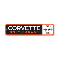 Sign Corvette Only Garage Sign, Decorative Garage Sign, Novelty Car Sign