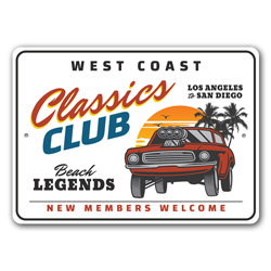 West Coast Classics Club Metal Sign