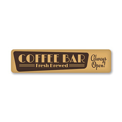 Coffee Bar Sign, Fresh Brewed Coffee Sign