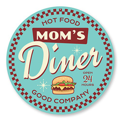 Mom's Diner Open 24 Hours Sign, Burger Sign