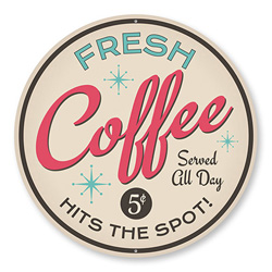 Fresh Coffee Served Sign, Coffee Bar Sign