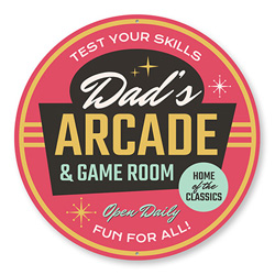Dad's Arcade Open Daily Sign, Gameroom Sign