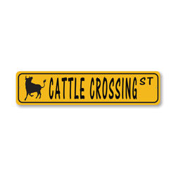 Cattle Crossing Street, Farmhouse Decorative Sign