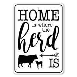 Home is Where the Herd is, Farmhouse Family Sign, Decorative Farm Sign