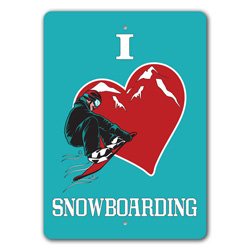 I Love Snowboarding, Skier Gift Sign, Ski Lodge Sign