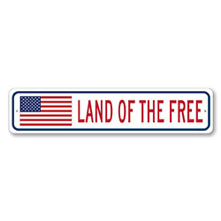 Land of the Free US American Flag Sign