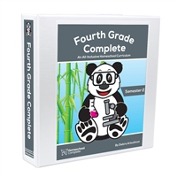 Fourth Grade Complete Teacher's Manual Semester TwoFourth Grade Complete: All-Inclusive Curriculum