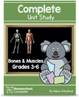 Homeschool Complete Unit Study: Bones & Muscles