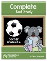 Homeschool Complete Unit Study: Soccer