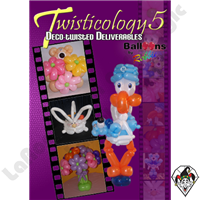 Twisticology 5 Deco-Twisting: Deliverables DVD