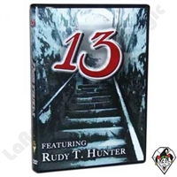 Thirteen Featuring Rudy Hunter DVD