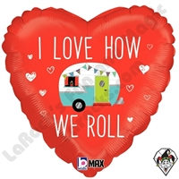 18 Inch Heart Love How We Roll Foil Camper Balloon Betallic 1ct